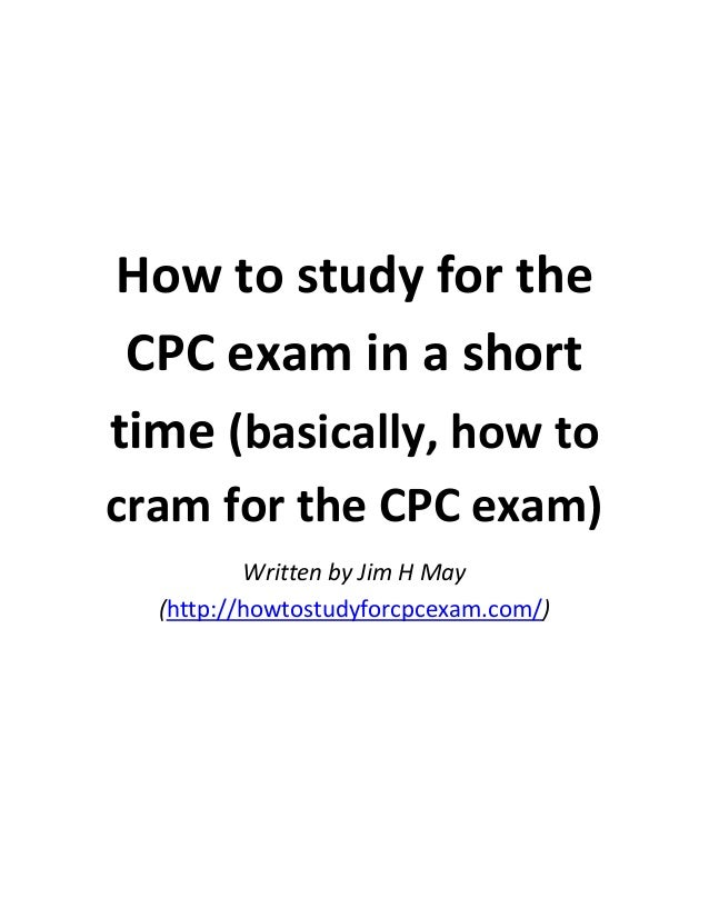 How to study for the cpc exam in a short time (basically