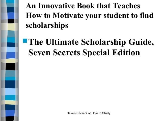 Ultimate Scholarship Guide Resource for students of all ages