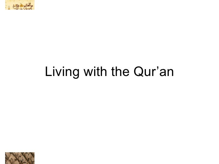Living with the Qur'an