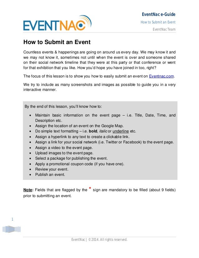 EventNac e-Guide How to Submit an Event EventNac Team EventNac | ©2014. All rights reserved. 1 How to Submit an Event Coun...