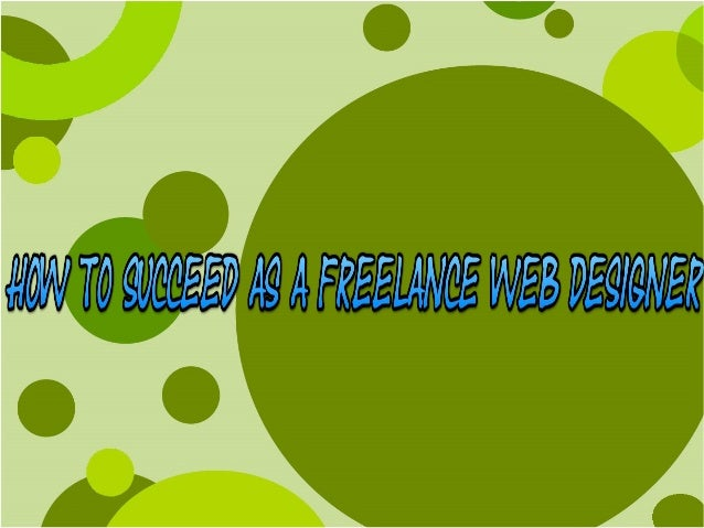 Freelancing in web designing is a dream for many professionals with an artistic bent, but this field isn't just about the ...
