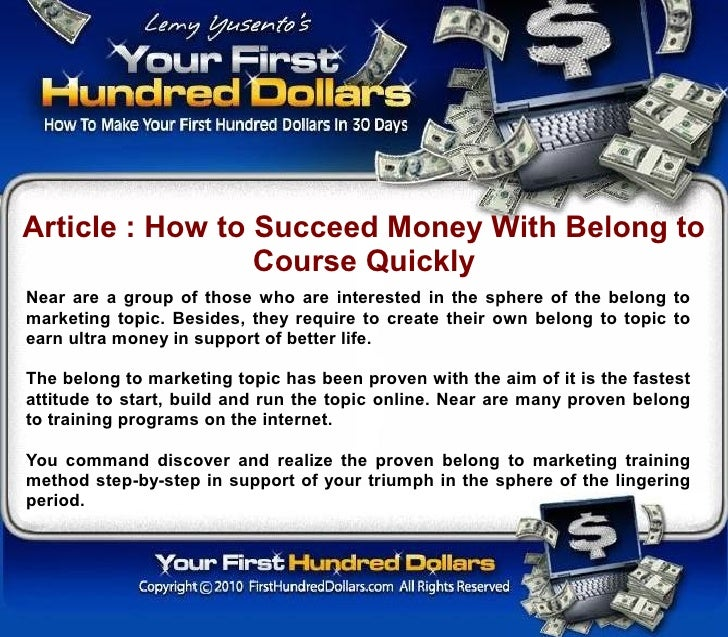 Article : How to Succeed Money With Belong to                  Course Quickly Near are a group of those who are interested...
