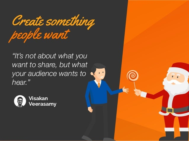 """Visakan Veerasamy """"It's not about what you want to share, but what your audience wants to hear."""" Create something people w..."""
