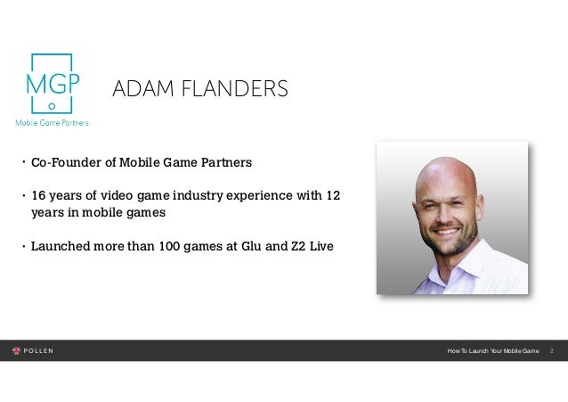 How to successfully launch your mobile game Slide 2