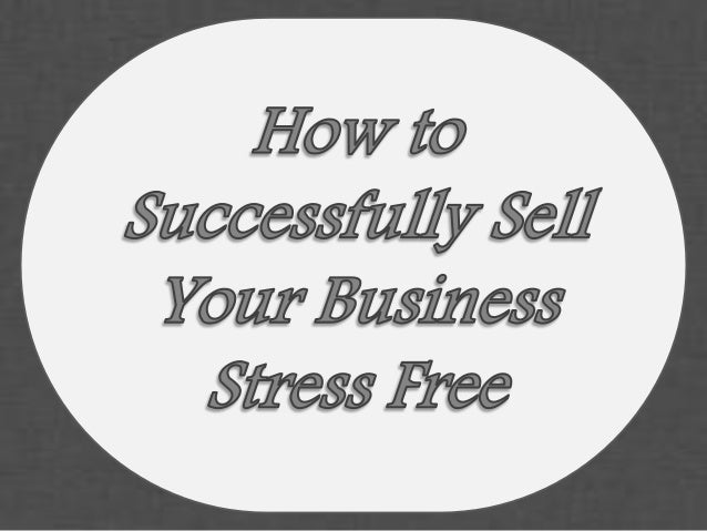• Selling a business is not an easy thing to do, especially if the business has been there for a long time. However, busin...