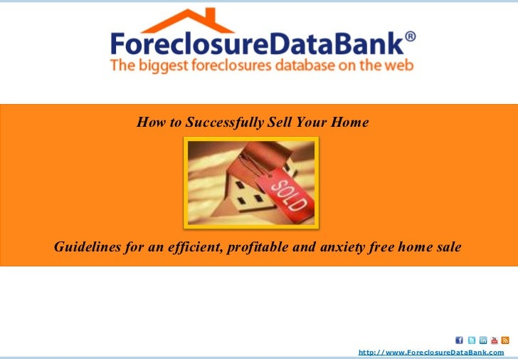 How to Successfully Sell Your Home Guidelines for an  efficient, profitable and anxiety free home sale http:// www.Foreclo...