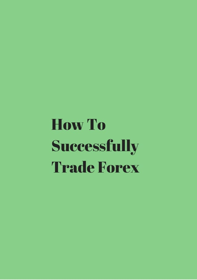 How to trade on the forex