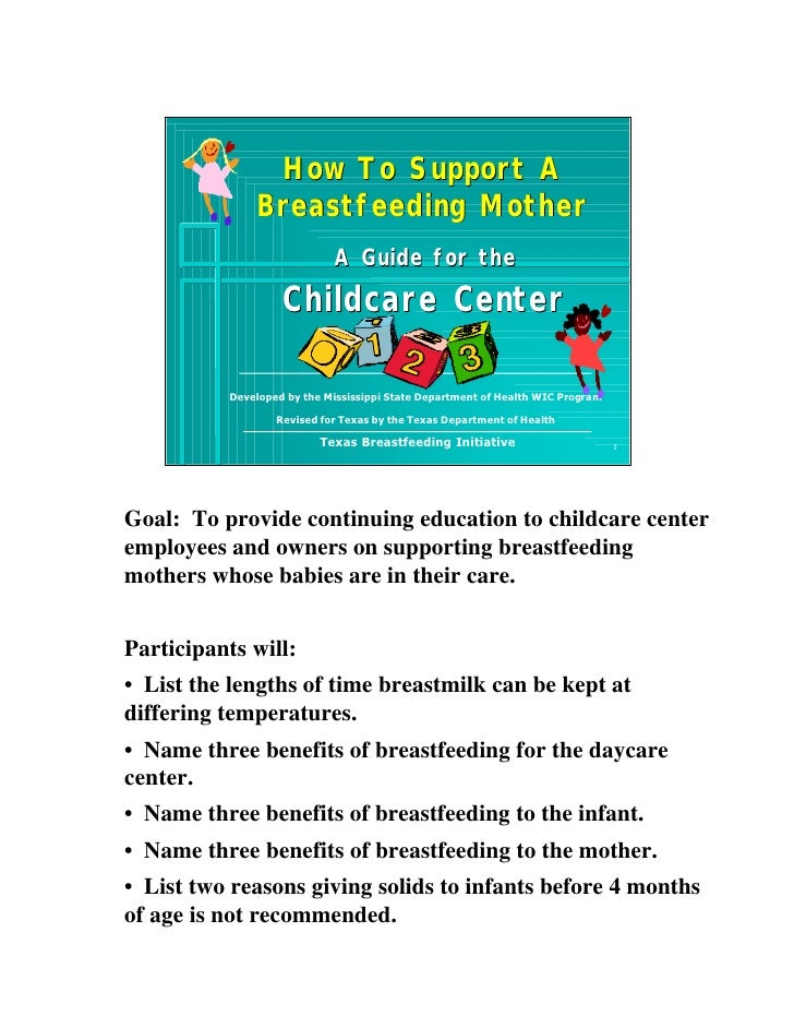 How To Support A               Breastfeeding Mother                             A Guide for the                    Childca...