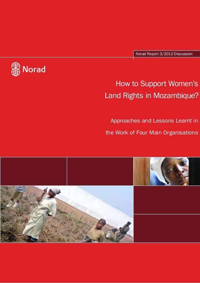 How to Support Women's Land Rights in Mozambique? Approaches and Lessons Learnt in the Work of Four Main Organisations Nor...