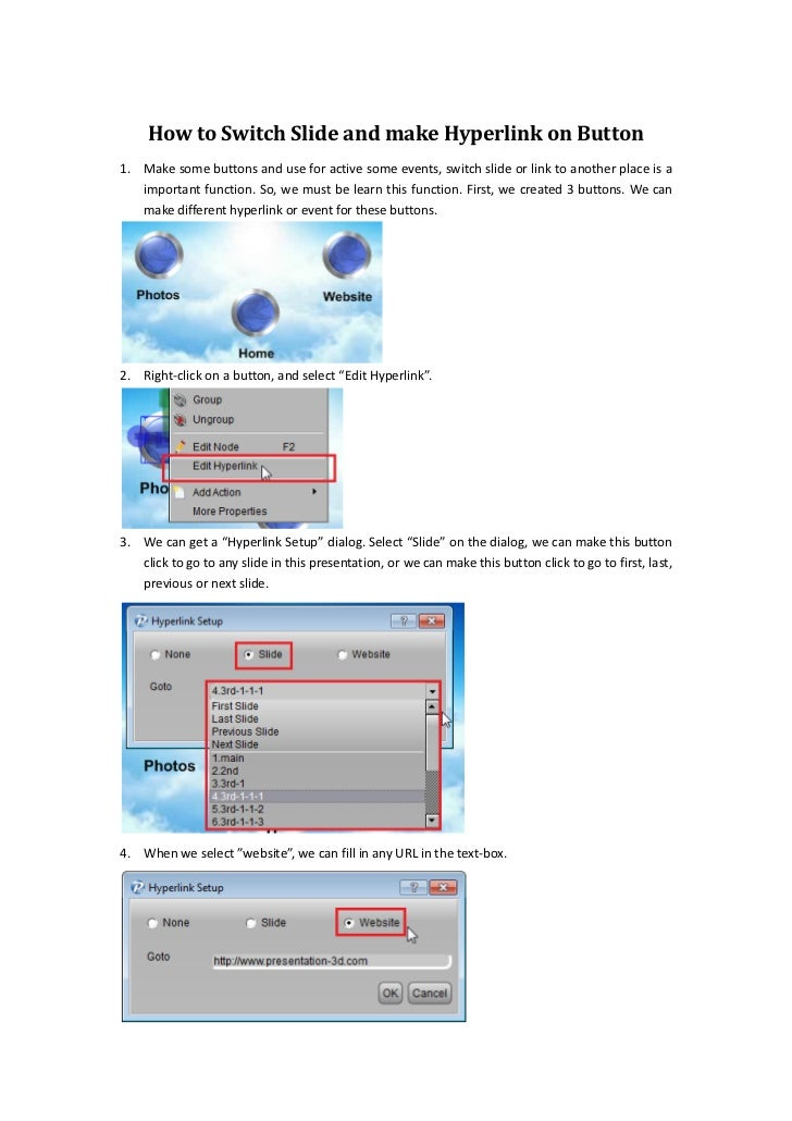 How to Switch Slide and make Hyperlink on Button1. Make some buttons and use for active some events, switch slide or link ...