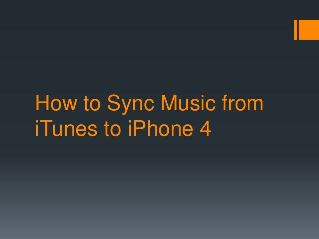 how to share music from iphone to iphone how to sync from itunes to iphone 4 21018