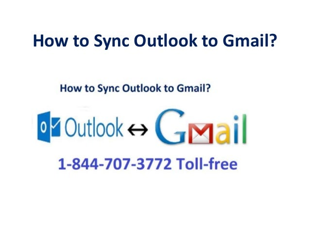 How to Sync Outlook to Gmail?