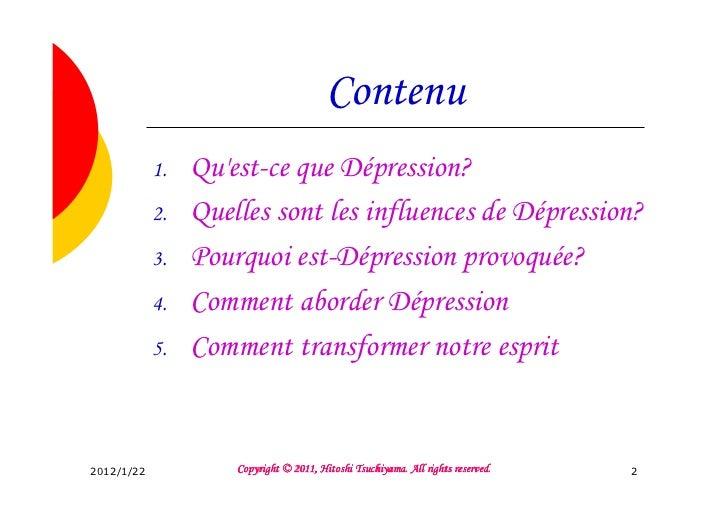 Contenu            1.   Quest-ce que Dépression?            2.   Quelles sont les influences de Dépression?            3. ...