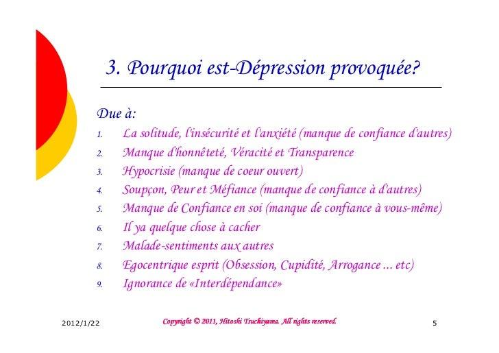 3. Pourquoi est-Dépression provoquée?        Due à:        1.     La solitude, linsécurité et lanxiété (manque de confianc...