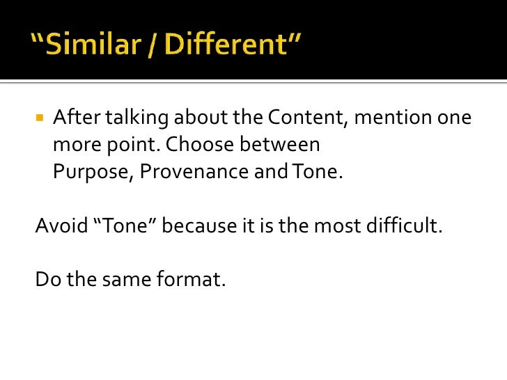"""   After talking about the Content, mention one    more point. Choose between    Purpose, Provenance and Tone.Avoid """"Tone..."""