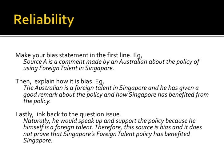 Make your bias statement in the first line. Eg,  Source A is a comment made by an Australian about the policy of  using Fo...