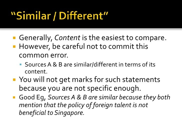    Generally, Content is the easiest to compare.   However, be careful not to commit this    common error.     Sources ...