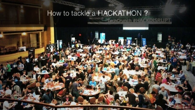 How to tackle a HACKATHON ?