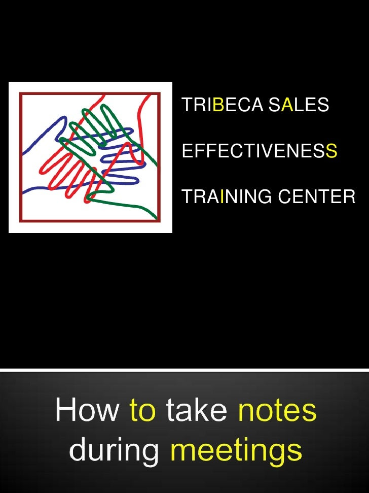 TRIBECA SALES <br />EFFECTIVENESS<br />TRAINING CENTER<br />How to take notesduring meetings<br />