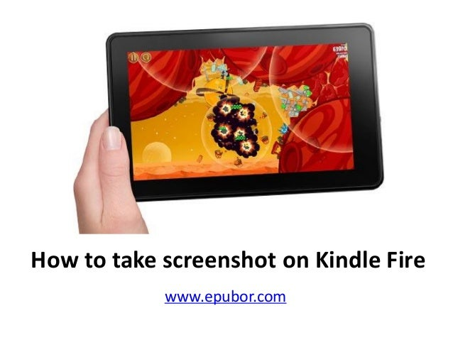 How to take screenshot on Kindle Fire www.epubor.com