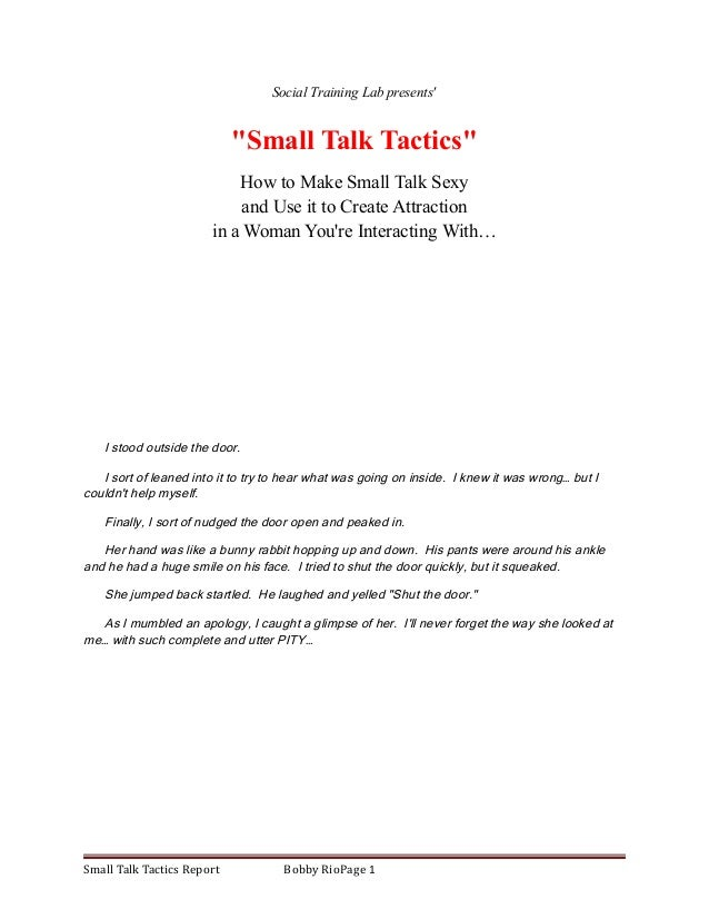 "Social Training Lab presents'  ""Small Talk Tactics""  How to Make Small Talk Sexy  and Use it to Create Attraction  in a Wo..."
