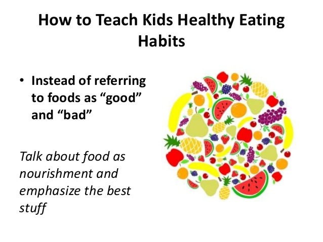 How to teach kids healthy eating habits how to teach kids healthy eating ccuart Choice Image
