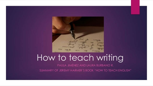 how to teach writing jeremy harmer free download