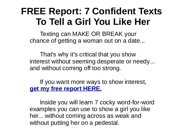 You Should you text a like over tell girl her