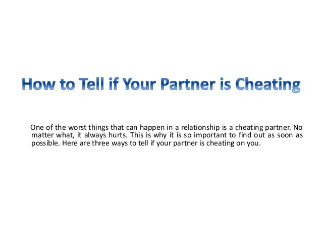 how do u know your partner is cheating