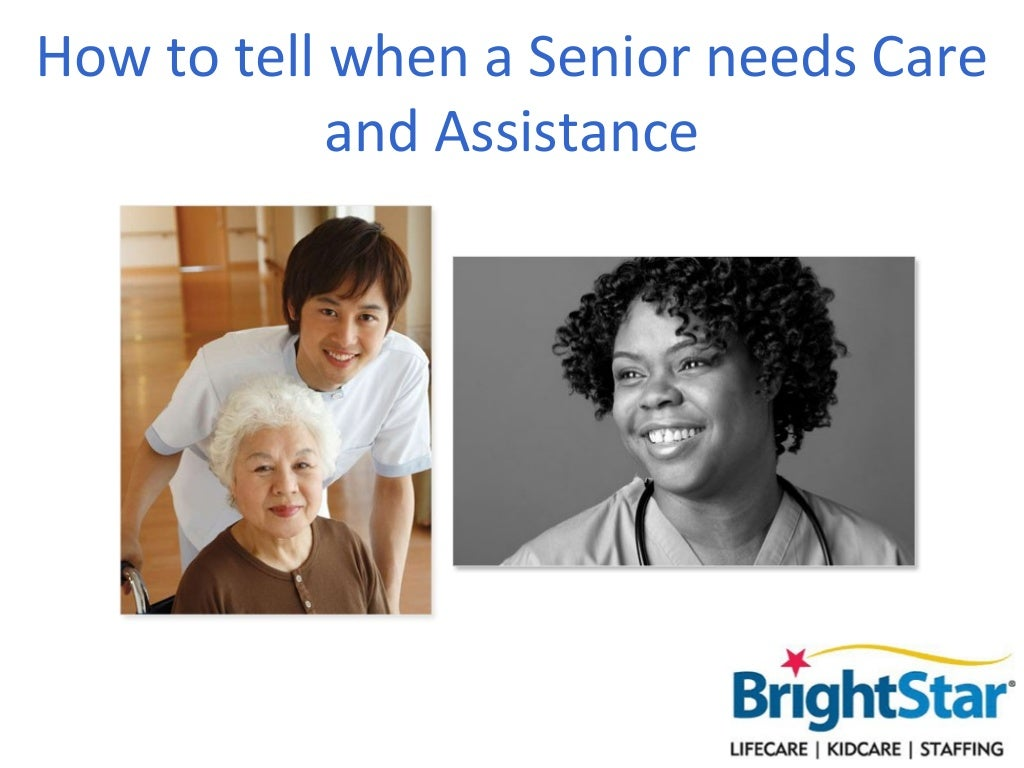 How to tell when a Senior needs Care and Assistance