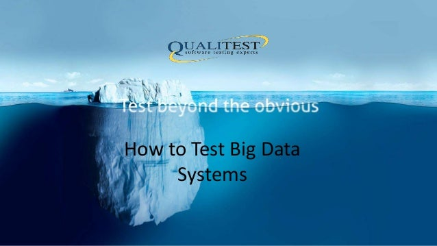 How to Test Big Data Systems