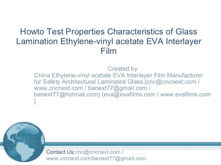 Created by China Ethylene-vinyl acetate EVA Interlayer Film Manufacturer for Safety Architectural Laminated Glass.[cnc@cnc...
