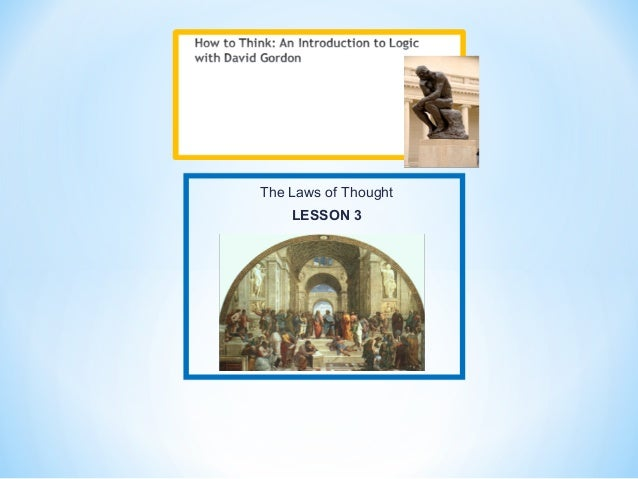 The Laws of ThoughtLESSON 3