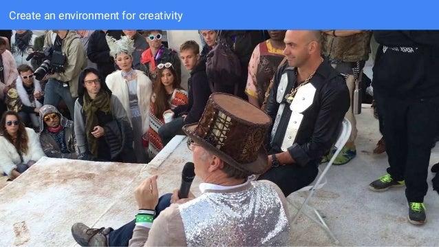 Create an environment for creativity