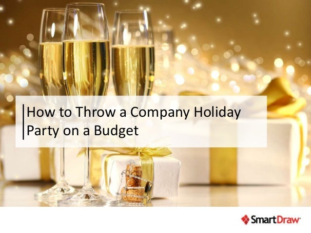 How to Throw a Company Holiday Party on a Budget