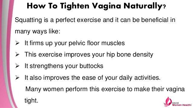 How To Tighten Vagina