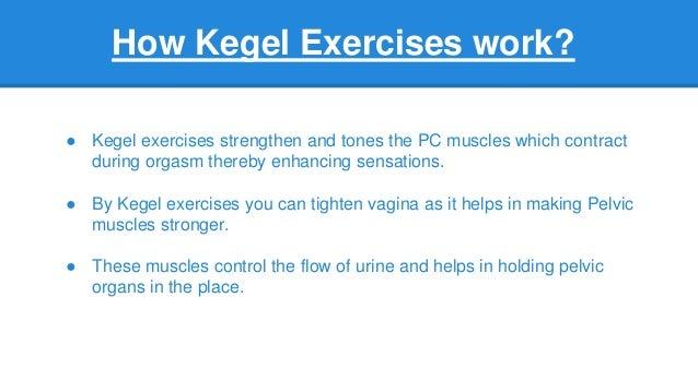 do kegels make you tighter