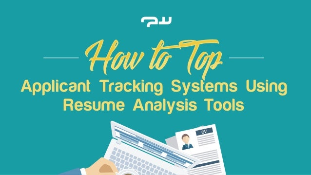 How To Top Applicant Tracking Systems Using Resume