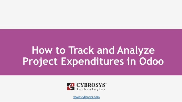 www.cybrosys.com How to Track and Analyze Project Expenditures in Odoo