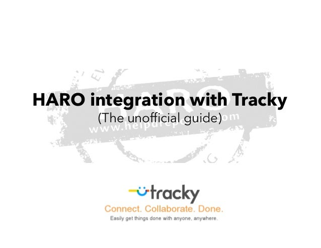 HARO integration with Tracky       (The unofficial guide)