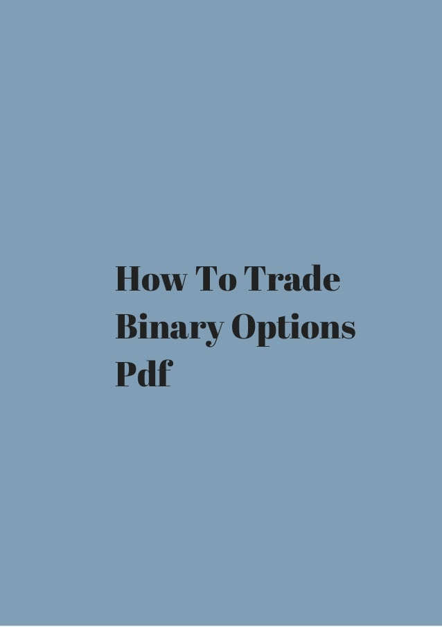 How we trade binary options