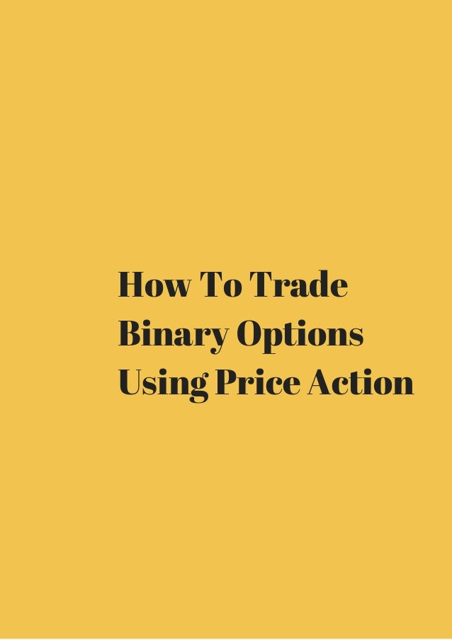 How to trade binary options with price action