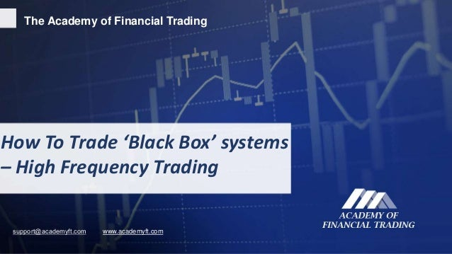 Trading black box system