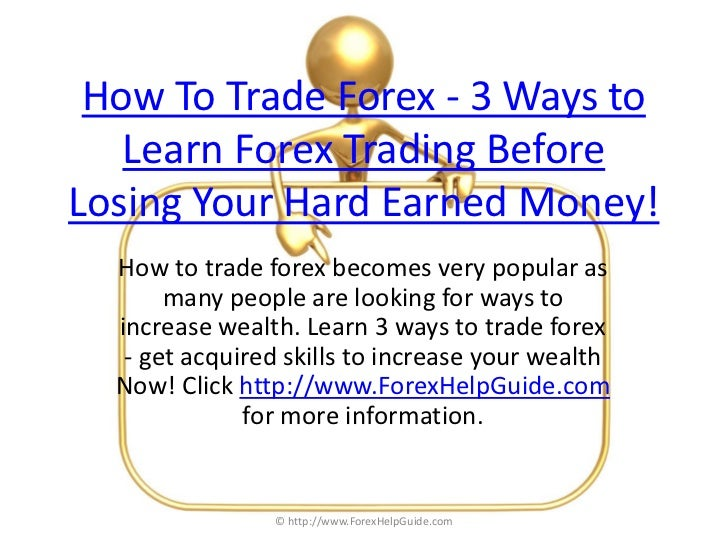 How to trade in forex