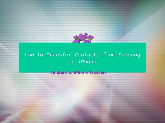 how to import cd to iphone how to transfer contacts from samsung to i phone 18880