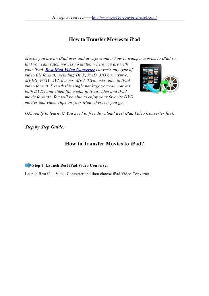 All rights reserved——http://www.video-converter-ipad.com/                             How to Transfer Movies to iPad   May...