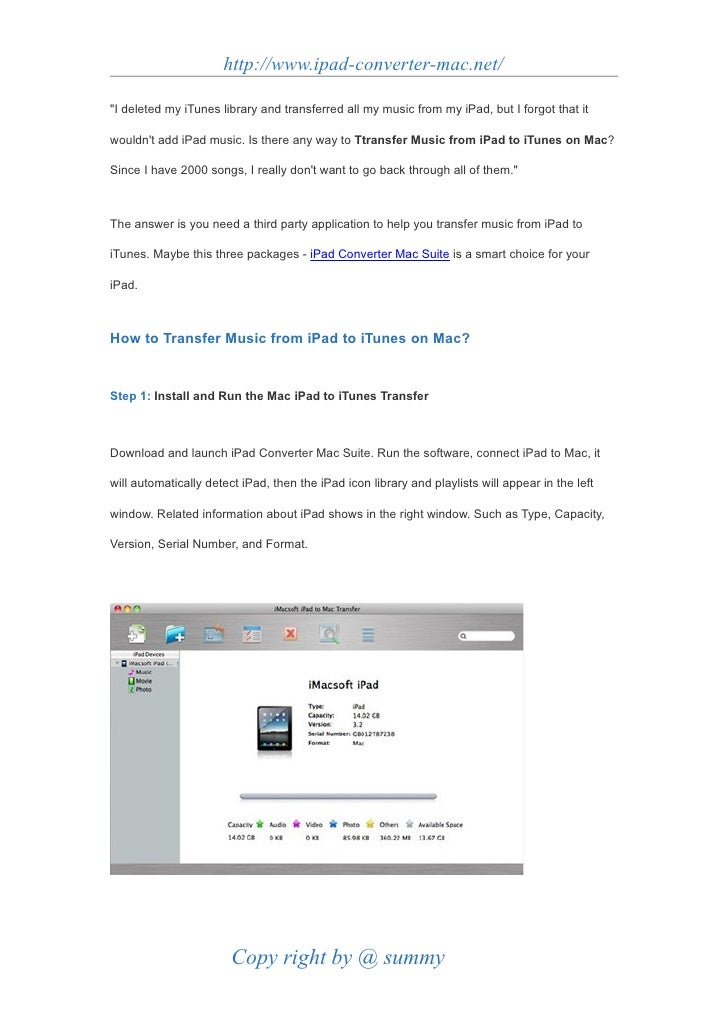 """http://www.ipad-converter-mac.net/  """"I deleted my iTunes library and transferred all my music from my iPad, but I forgot t..."""