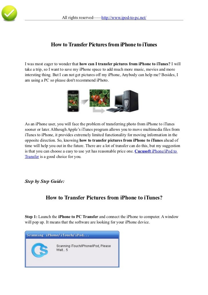 All rights reserved——http://www.ipod-to-pc.net/                     How to Transfer Pictures from iPhone to iTunes   I was...