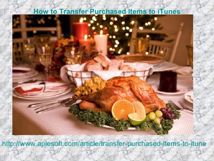 How to Transfer Purchased Items to iTuneshttp://www.apiesoft.com/article/transfer-purchased-items-to-itunes.h