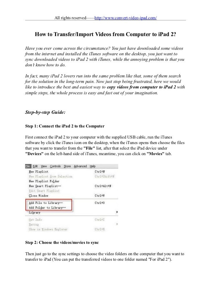 All rights reserved——http://www.convert-video-ipad.com/     How to Transfer/Import Videos from Computer to iPad 2?Have you...